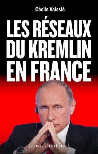 Les Réseaux du Kremlin en France