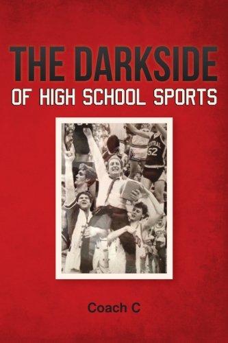 The Darkside of High School Sports: Volume 1 por Antonio Carnovale