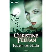 Fesseln der Nacht: Der Bund der Schattengänger 6 - Roman (German Edition)