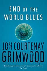 End Of The World Blues (GOLLANCZ S.F.)