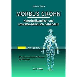 Morbus Crohn: Naturheilkundlich und umweltmedizinisch behandeln