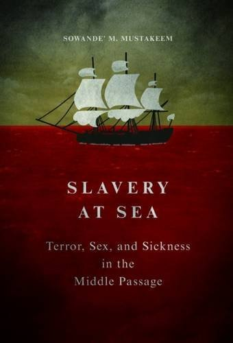 Slavery at Sea: Terror, Sex, and Sickness in the Middle Passage (New Black Studies) - Sex Slave Asian