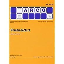 PRIMERA LECTURA MINI ARCO