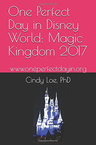 One Perfect Day in Disney World: Magic Kingdom 2017
