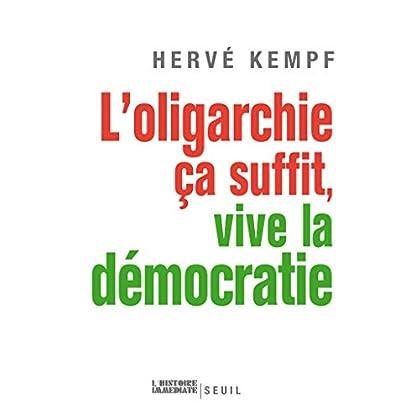 L'Oligarchie, ça suffit, vive la démocratie (HIST IMMEDIATE)