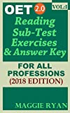 OET 2.0: 2018 Reading Book For All-Professions: VOL. 1 (OET 2.0 Reading Books by Maggie Ryan)
