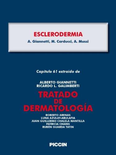 Capítulo 61 extraído de Tratado de Dermatología - ESCLERODERMIA