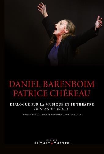 Dialogue sur la musique et le théâtre par Daniel Barenboim
