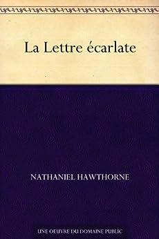 La Lettre écarlate (French Edition) von [Hawthorne, Nathaniel]