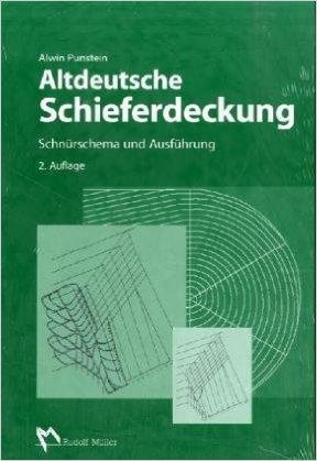 Altdeutsche Schieferdeckung: SchnŸrschema und AusfŸhrung ( 22. MŠrz 2005 )