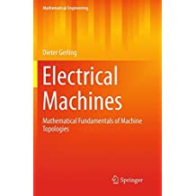 Electrical Machines: Mathematical Fundamentals of Machine Topologies