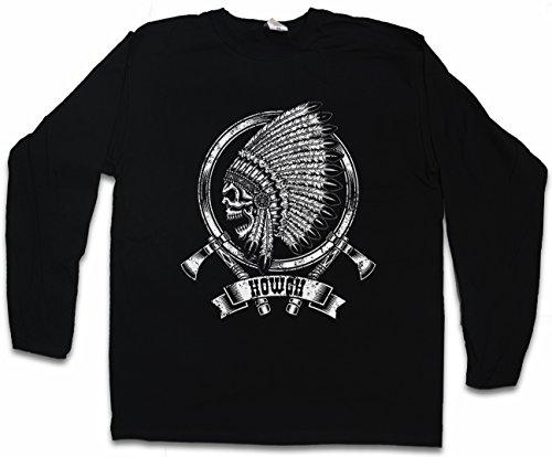 Dead Indian Chief T-Shirt De Manga Larga Long Sleeve Shirt - Howgh Indien 'Amérique parure de tête Chef de Tribu Mort Morte squelette indiano tribù Capo morto indígena Jefe de Tribu Tamaños S - 5XL