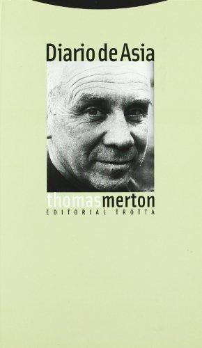 Diario de Asia (Estructuras y Procesos. Religión) por Thomas Merton