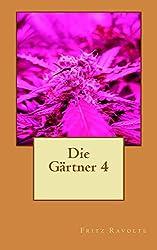 Die Gärtner 4