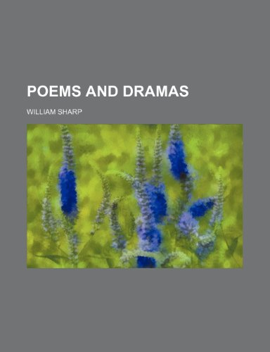 Poems and Dramas (Volume 7)