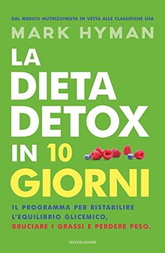 facile dieta disintossicante per perdere peso