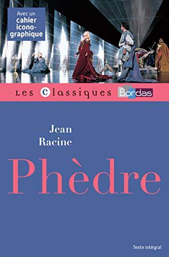 Classiques Bordas - Phèdre - Racine