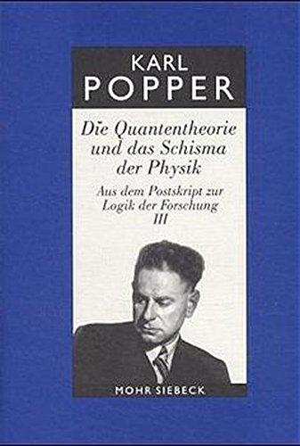 Gesammelte Werke, Band 9: Die Quantentheorie und das Schisma der Physik