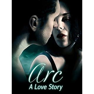 ARC: A Love Story