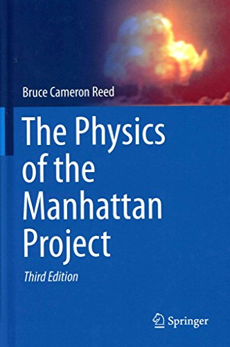 [The Physics of the Manhattan Project] (By: Bruce Cameron Reed) [published: October, 2014]