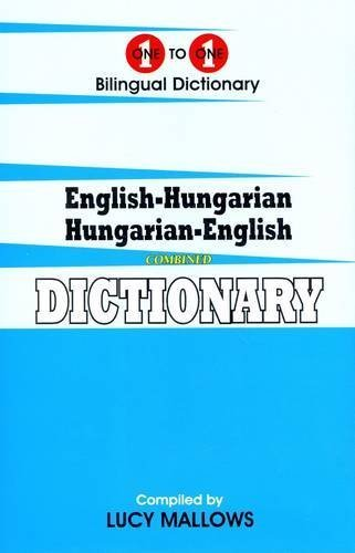 English-Hungarian & Hungarian-English One-To-One Dictionary (Hungarian Edition) by Lucy Mallows (2011-07-15)