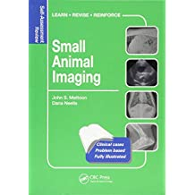 Small Animal Imaging: Self-Assessment Review (Veterinary Self-Assessment Color Review Series)
