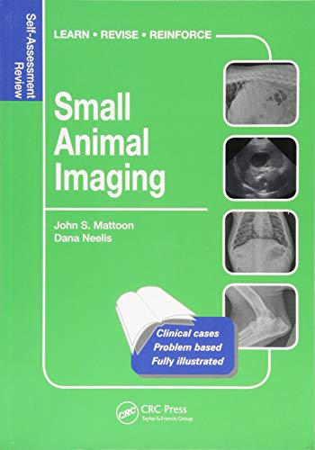 Small Animal Radiology and Ultrasound (Veterinary Self-Assessment Color Review Series) -