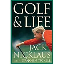 (Golf and Life) By Jack Nicklaus (Author) Paperback on (Apr , 2005)