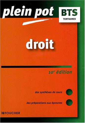Droit BTS DUT tertiaires (Ancienne Edition) par Michelle Fontaine