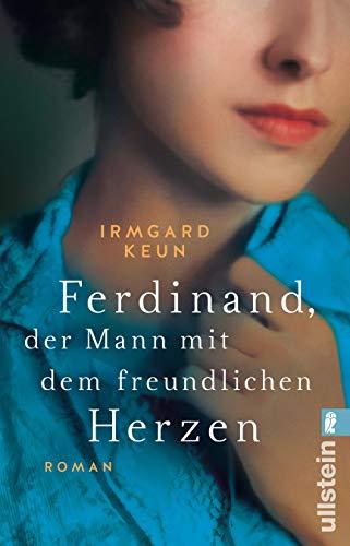 Ferdinand, der Mann mit dem freundlichen Herzen: Roman