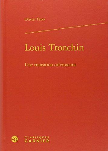 louis-tronchin-une-transition-calvinienne