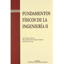 Fundamentos Físicos de La Ingeniería II (Académica)
