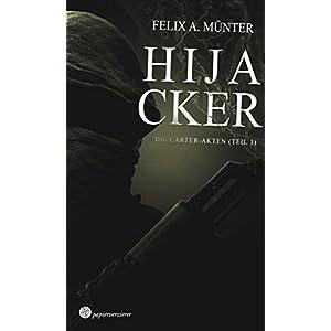 Hijacker: Thriller (Die Carter-Akten 3)