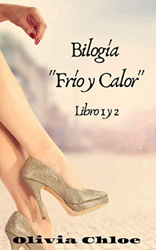 """En el frío invierno. En el calor del verano Bilog """"Frío y Calor"""" - Olivia Chloe 41Ysk1u5N5L"""