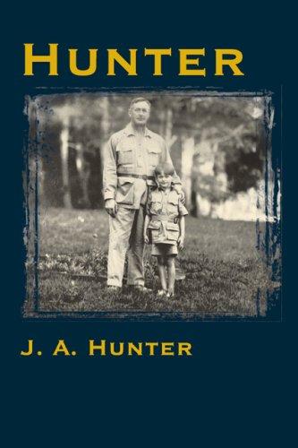 Hunter por John A. , Jr. Hunter