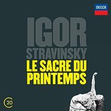 Stravinsky: Le Sacre du Printemps