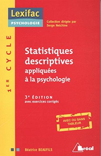 Statistiques Descriptives Appliquées a la Psychologie par Beaufils Beatrice