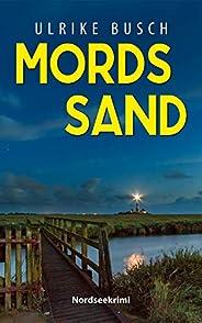 Mordssand: Nordseekrimi (Anders und Stern ermitteln 5)