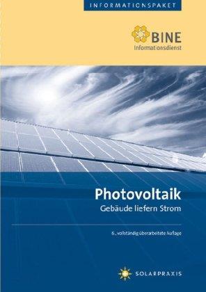 Photovoltaik: Gebäude liefern Strom.