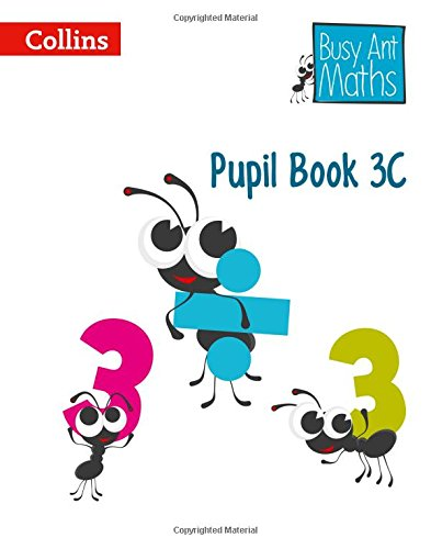 Pupil Book 3C (Busy Ant Maths) por Jeanette Mumford