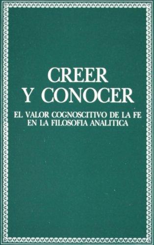 Creer y conocer: el valor cognoscitivo de la fe en la filosofía analítica (Colección teológica)
