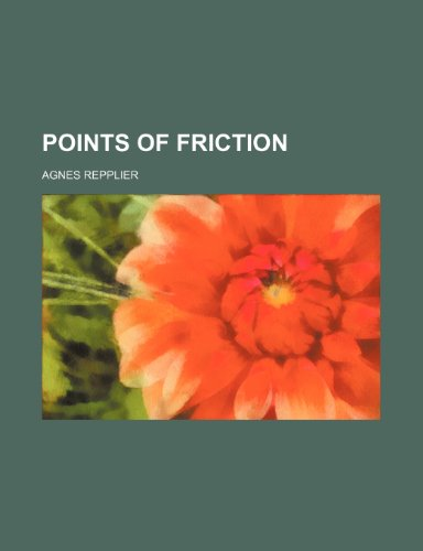 Points of Friction