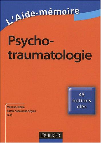 Aide-mmoire de psychotraumatologie