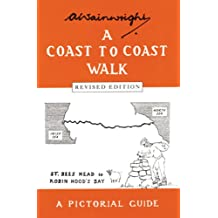 Coast to Coast Walk: A Pictoral Guide