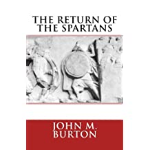 The Return of the Spartans: Volume 2 of the Chronicles of Sparta