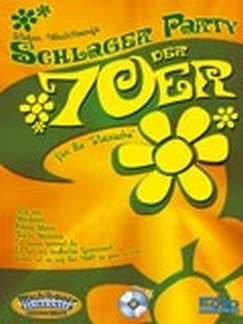 SCHLAGER PARTY DER 70ER - arrangiert für Steirische Handharmonika - Diat. Handharmonika - mit CD [Noten / Sheetmusic] Komponist: WACHTBERG STEFAN