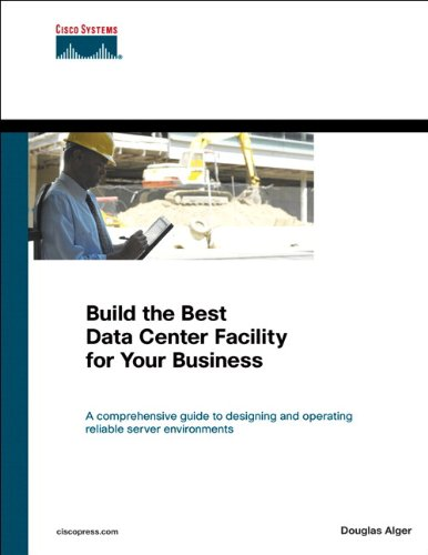 Build the Best Data Center Facility for Your Business (Networking Technology)