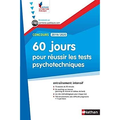 60 Jours pour réussir les tests psychotechniques - Concours Administratifs- 2019/2020