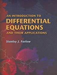 An Introduction to Differential Equations and Their Applications (Dover Books on Mathematics) by Stanley J. Farlow (2006-03-11)