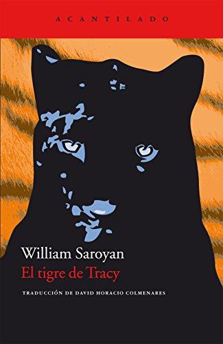 El tigre de Tracy (Cuadernos del Acantilado) por William Saroyan